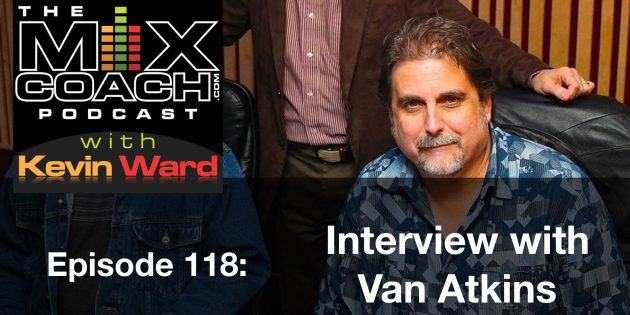MixCoach Podcast - Interview with Van Atkins.001